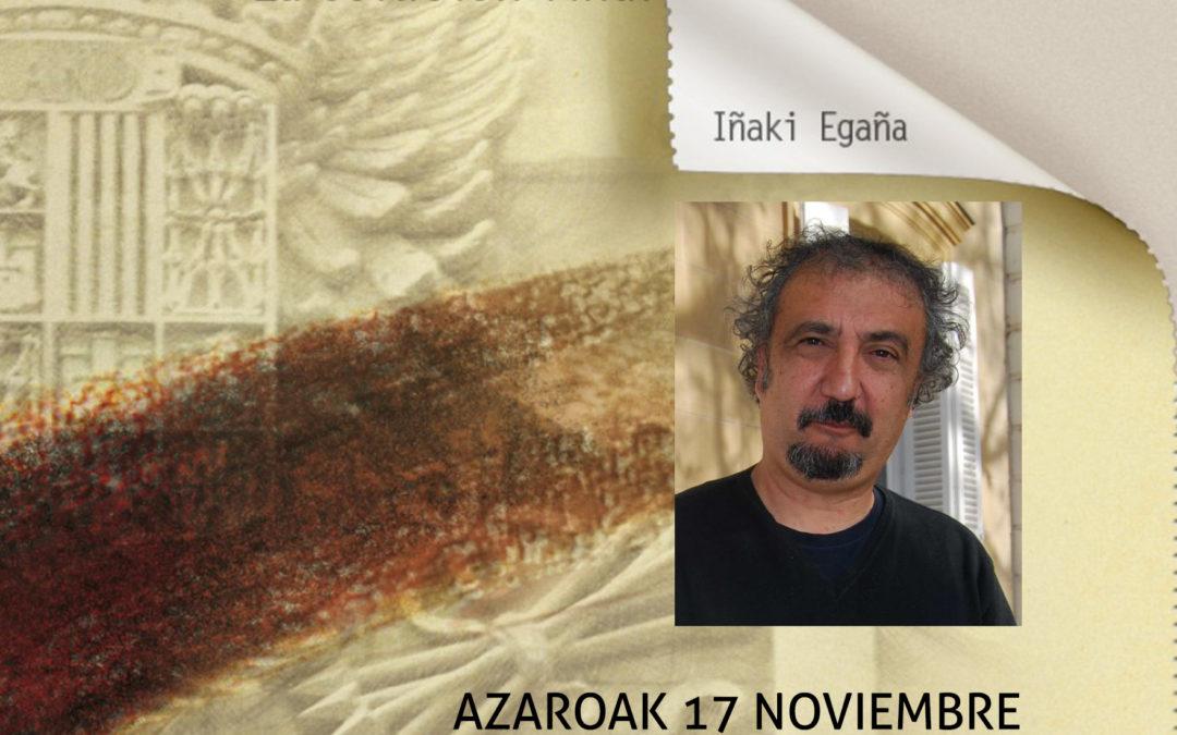 HITZALDIA AZAROAK 17 IÑAKI EGAÑA